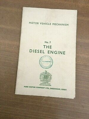 FORD, MOTOR VEHICLE MECHANISM 1961,NO 7 THE DIESEL ENGINE BOOK,
