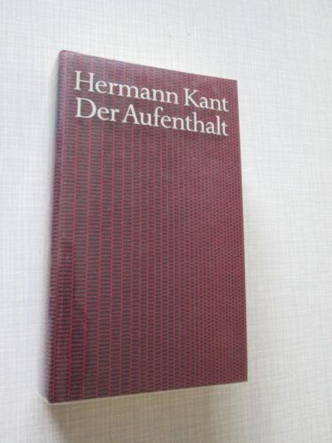 Roman: Der Aufenthalt - von Hermann Kant (1978)