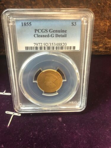 1855 PCGS GRADED GENUINE CLEANED -G DETAILS  Indian PrinceSS $3.00 Gold Coin -