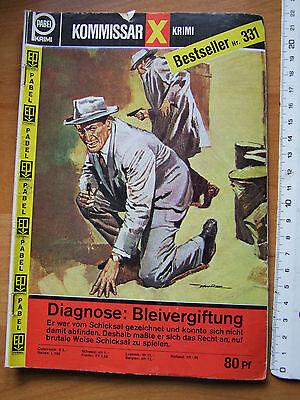 PABEL Krimi Roman Kommissar X Krimi Bestseller Nr: 331 Diagnose: Bleivergiftung