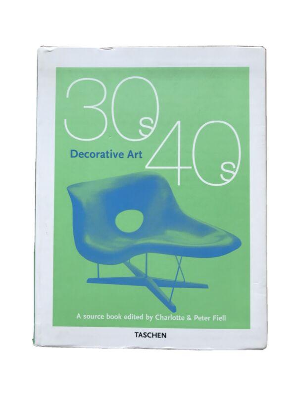 TASCHEN DECORATIVE ART 30S 40S CHARLOTTE & PETER FIELL 575 PG 2000 COPYRIGHT