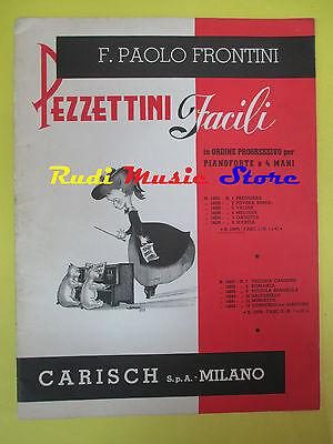 SPARTITO F. PAOLO FRONTINI Pezzettini facili 1968 CARISCH 13975 no cd mc dvd lp