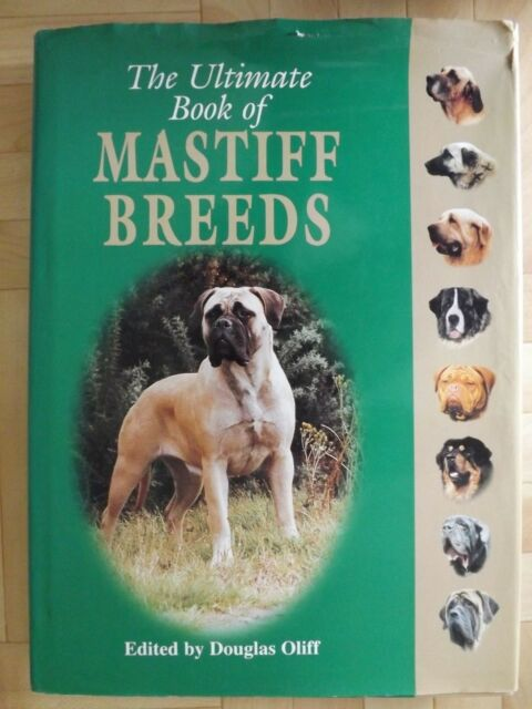 The Ultimate Book of Mastiff Breeds Large Hardback 1999 VERY RARE RRP £30+