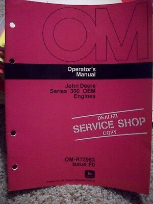 John Deere Series 300 Oem Engines Operators Manual Dealer Service Shop Copy
