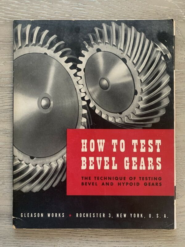 Gleason Works, How to Test Bevel Gears, Hypoid Gears 1955 Manual and Letter