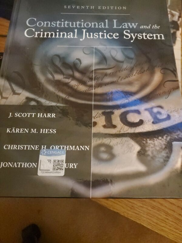 Constitutional Law And The Criminal Justice System 7th Edition. Hardcover.