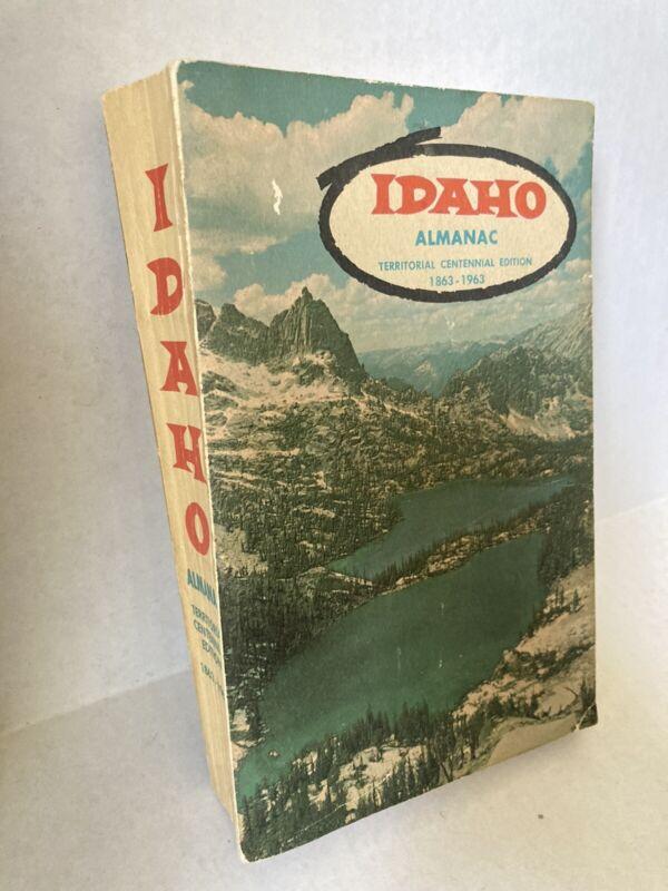 Vintage 1963 IDAHO ALMANAC TERRITORIAL EDITION 1863 - 1963