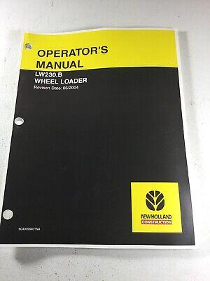 New Holland Lw230.b Wheel Loader Operators Manual
