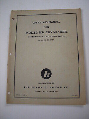 Ih Hough Ha 2a Front-end Wheel Pay Loader Tractor Operators Owners Manual
