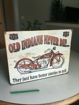 Old Indians Never Die Vintage Motorcycle Tin Metal Sign Wall Garage Classic