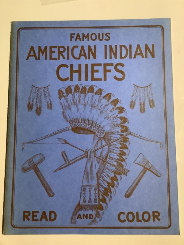 Famous American Indian Chiefs, Read and Color 1951 B&W Pics With Historical Text