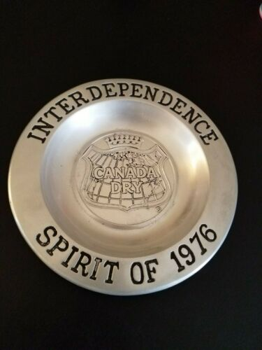 Canada Dry Interdependence Spirit of 1976 Armetale/Pewter Plate Bowl Advertising