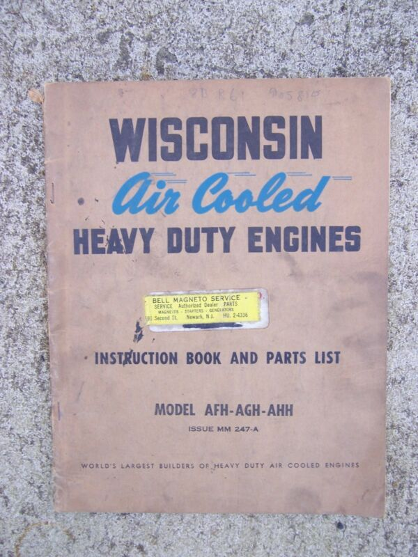 1950s Wisconsin Heavy Duty Engine AFH AGH AHH Instruction Manual + Parts List  L