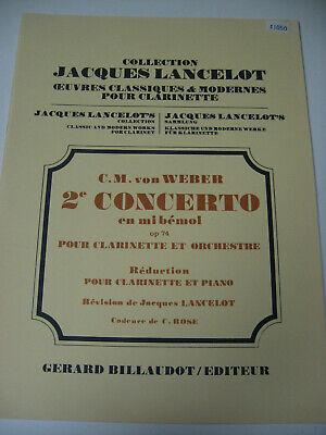 - CM Von Weber 2nd Concerto Opus 74 Clarinet & Piano Billaudot Sheet Music Book