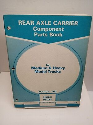 1983 Chevy GMC Medium Heavy Truck REAR AXLE CARRIER Component Parts Catalog Book 1983 Gmc Truck Parts