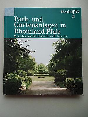 Park- Gartenanlagen in Rheinland-Pfalz Ministerium Umwelt Forsten 2000