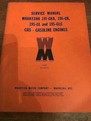 Service Manual Waukesha 195-gka 195-gk 195-gl And 195-glc Gas-gasoline Engines