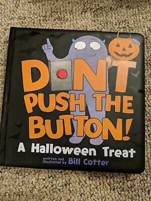 Don't Push the Button! Halloween by Bill Cotter (2018, Board