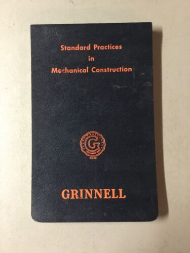 Standard Practices in Mechanical Construction, GRINNELL, 1ST ED, 1954-VG COND!