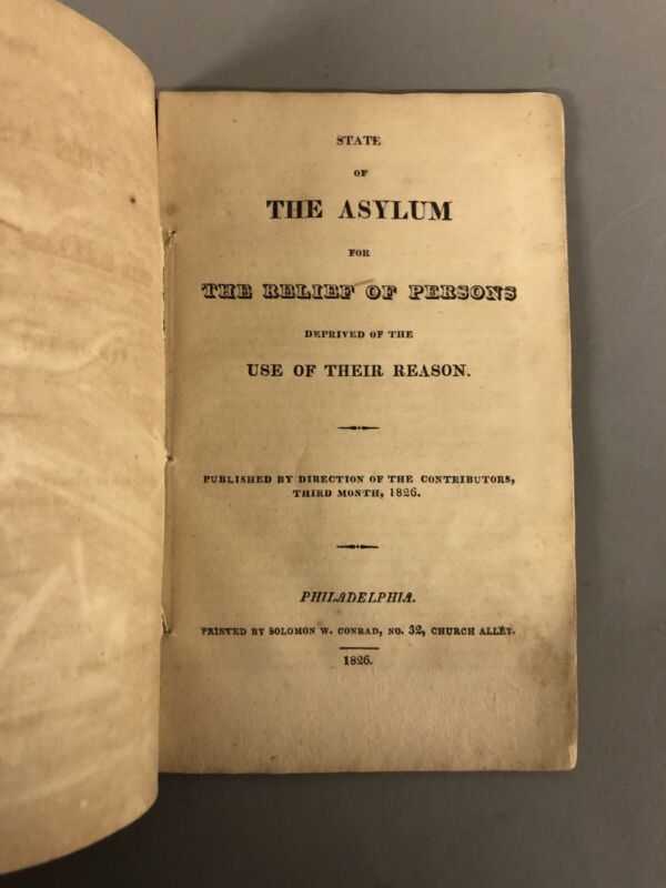 1826 State Of The Asylum The Relief Of Persons  Deprived Of The Use Of Reasons