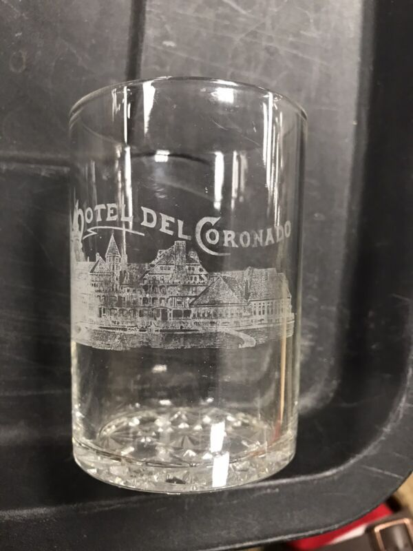 HOTEL DEL CORONADO California Drinking Glass Restaurant Ware 1900 souvenir