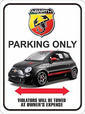 """Fiat Abarth parking sign 9"""" x 12"""""""