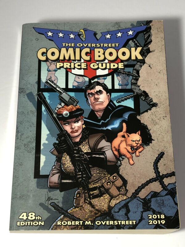 THE OVERSTREET COMIC BOOK PRICE GUIDE 48th EDITION 2018 2019 ROBERT M. OVERSTREE