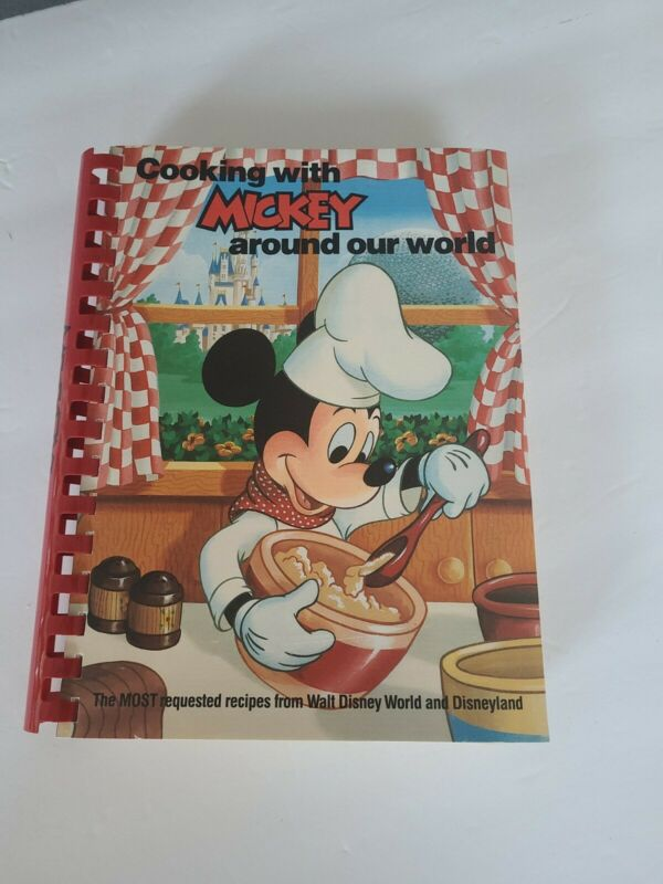 Cooking With Mickey Around Our World  1987 Cookbook Paperback Binded