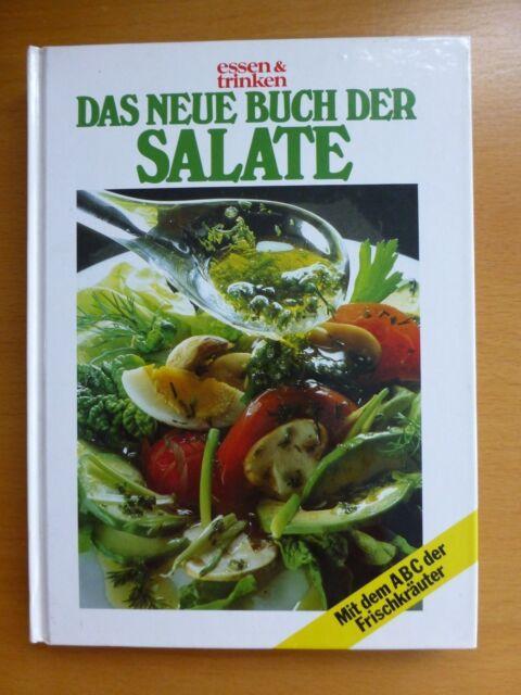 Das neue Buch der Salate von essen und trinken Buch