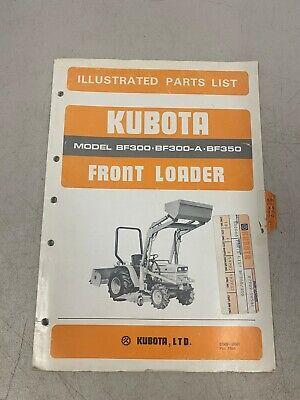Kubota Illustrated Parts List Front Loader Model Bf300 Bf300-a Bf350 Manual