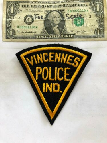Rare Old Vincennes Indiana Police Patch Un-sewn great shape (old felt)