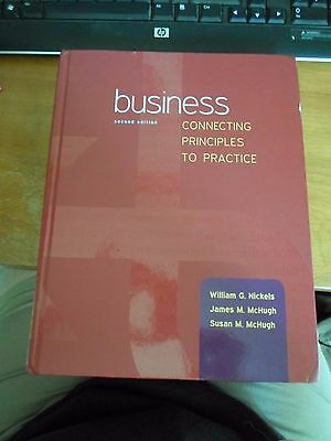 Business: Connecting Principles to Practice by James McHugh, William Nickels and
