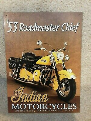 "INDIAN MOTORCYCLES 53 ROADMASTER CHIEF REPRODUCTION TIN SIGN 12"" × 16"""