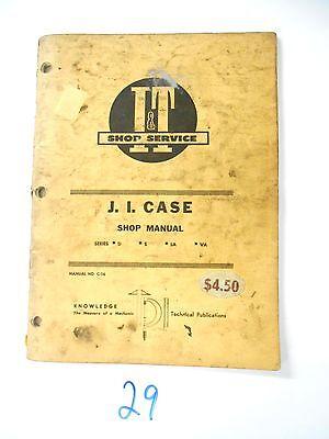 Case D S La Va Tractor It Shop Manual C-16