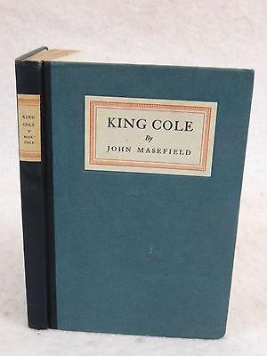 John Masefield  KING COLE Macmillan Company  1921