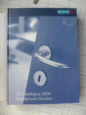 BUILDERS BIBLE - HOPPE ARCHITECTURAL IRONMONGERY MASSIVE CATALOGUE - 2008