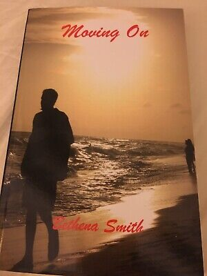 """Moving On by Bethena Smith Part One  """"Letting Go""""The Best Love Story (Best Love Story Ever)"""