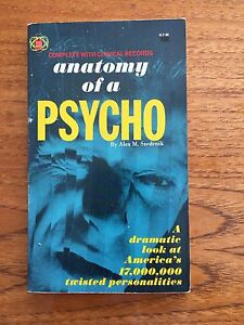 Anatomy of a PSYCHO complete with clinical records