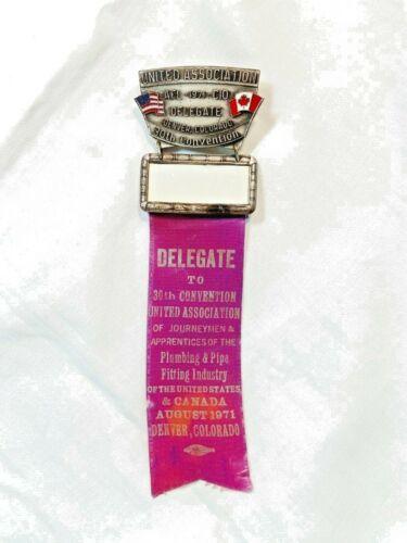 VINTAGE 1971 UNITED ASSOCIATION AFL-CIO CONVENTION DELEGATE BADGE/RIBBON DENVER