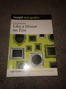 Like a House on Fire - insight text guide