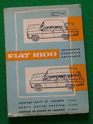 FIAT 1800 BODYWORK SPARES CATALOG - 3RD EDITION (CARROZZERIA CATALOGUE) 110.355