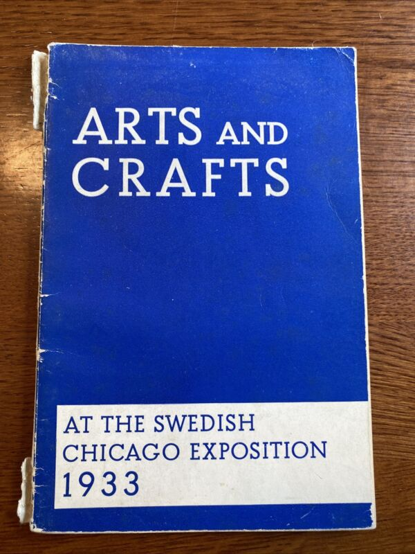 1933 Worlds Fair Arts And Crafts At The Swedish Exposition