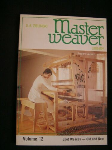 MASTER WEAVER Volume 12 SPOT WEAVES - OLD AND NEW