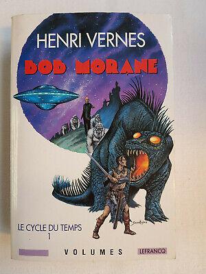 Bob Morane - Intégrale Le cycle du temps 1 - Lefrancq - Henri Vernes