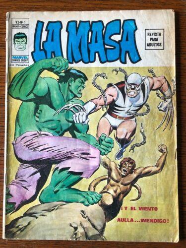 Incredible Hulk #180 & #181 1st Wolverine 1974 Spanish Edition La Masa Vol. 2 #4