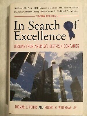 In Search of Excellence: Lessons from America's Best-Run (Best Managed Companies In America)