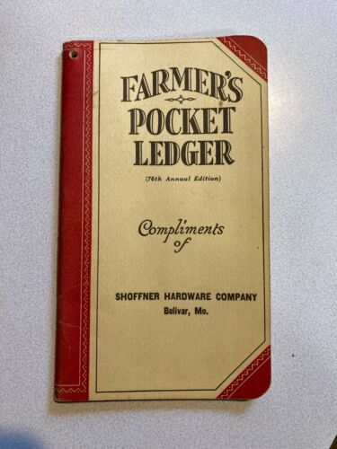 JOHN DEERE FARMERS POCKET LEDGER 1942 - 43   SHOFFNER HARDWARE CO.  BOLIVAR, MO