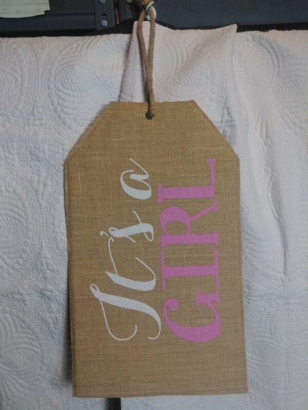 Its A Girl Door Hanger Tag New Born 19.5 X 11.5