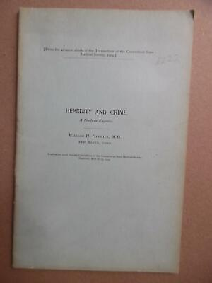 1909 HEREDITY AND CRIME A Study in Eugenics by William H Carmalt Yale Criminals