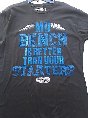 """Fantasy Life """" My Bench Is Better ..."""" Mens Large T Shirt New Black"""